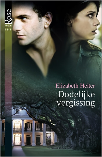 Dodelijke vergissing - Crimefighters ebook by Elizabeth Heiter