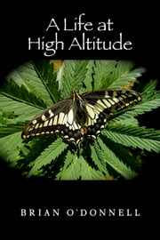 A Life At High Altitude ebook by Brian O'Donnell