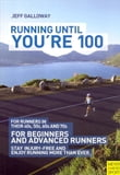 Running Until You're 100 3rd Ed
