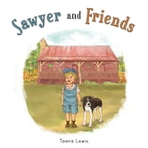 Sawyer and Friends ebook by Tamra Lewis
