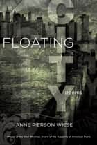 Floating City ebook by Anne Pierson Wiese