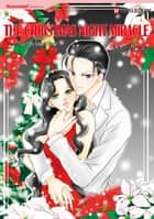 THE CHRISTMAS NIGHT MIRACLE (Harlequin Comics) - Harlequin Comics ebook by Carole Mortimer, Mami Ota