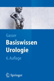 Basiswissen Urologie ebook by Kobo.Web.Store.Products.Fields.ContributorFieldViewModel