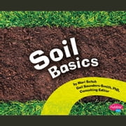 Soil Basics audiobook by Mari Schuh