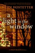A Light in the Window ebook by