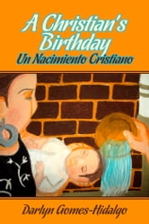 A Christian's Birthday ebook by Darlyn Gomes-Hidalgo