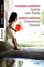 Jamais sans Emily - L'innocence traquée eBook by Catherine Anderson, Marilyn Pappano