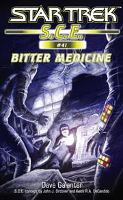 Star Trek: Bitter Medicine ebook by Dave Galanter