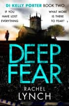 Deep Fear ebook by Rachel Lynch