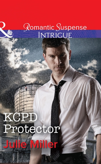 KCPD Protector (Mills & Boon Intrigue) (The Precinct, Book 7) ebook by Julie Miller