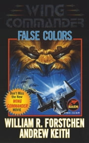 False Colors ebook by William R. Forstchen,Andrew Keith