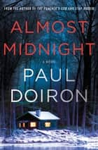 Almost Midnight - A Novel ebook by Paul Doiron