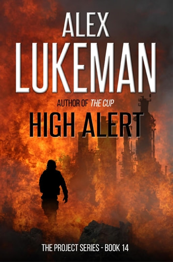 High Alert - The Project, #14 ebook by Alex Lukeman