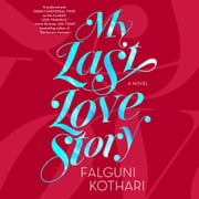 My Last Love Story audiobook by Falguni Kothari
