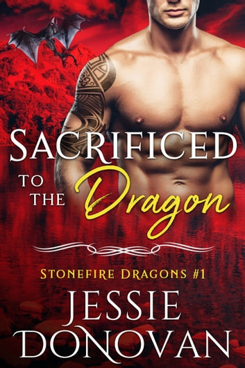 Sacrificed to the Dragon ebook by Jessie Donovan