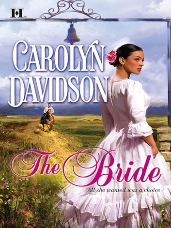 The Bride ebook by Carolyn Davidson