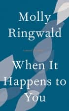 When It Happens to You ebook by Molly Ringwald