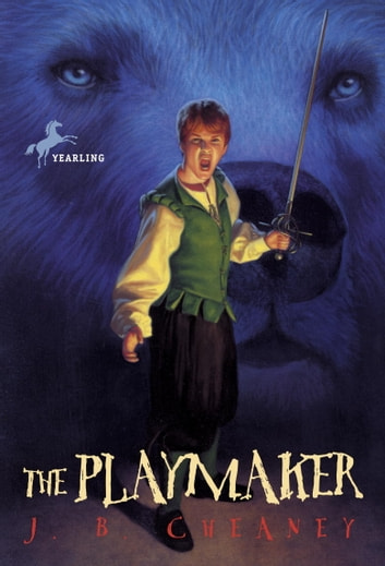 The Playmaker ebook by J.B. Cheaney
