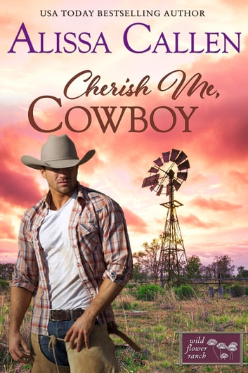Cherish Me, Cowboy ebook by Alissa Callen