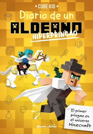 Minecraft. Diario de un aldeano hiperpringao eBook by Cube Kid