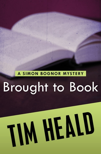 Brought to Book ebook by Tim Heald