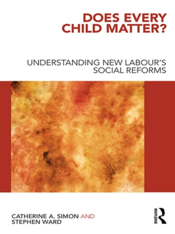 Does every child matter ebook by catherine a simon 9781136955815 understanding new labours social reforms ebook by catherine a fandeluxe Gallery
