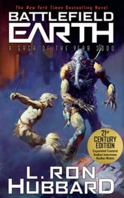 ebook Battlefield Earth: Epic New York Times Best Seller SCI-FI Adventure Novel de L. Ron Hubbard