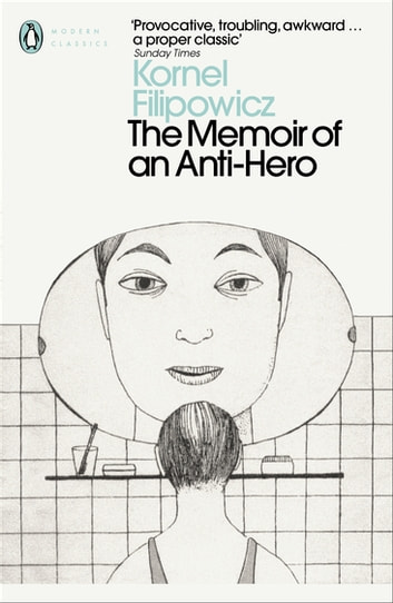 The Memoir of an Anti-Hero ebook by Kornel Filipowicz