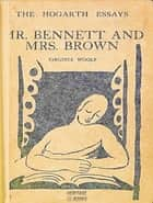Mr. Bennett and Mrs. Brown ebook by Virginia Woolf