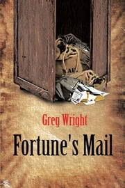 Fortune's Mail ebook by Greg Wright