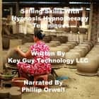 Selling Skills With Hypnosis Techniques Self Hypnosis Hypnotherapy Meditation audiobook by Key Guy Technology LLC