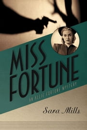 Miss Fortune ebook by Sara A. Mills