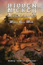HIDDEN MICKEY ADVENTURES 5 - When You Wish ebook by Nancy Temple Rodrigue