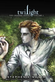 Twilight: The Graphic Novel, Vol. 2 ebook by Stephenie Meyer, Young Kim