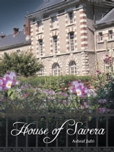 House of Savera ebook by Ashraf Jafri