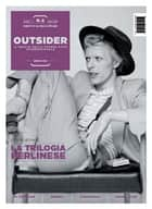 Outsider. Novembre 2013 ebook by Max Stefani diretto da