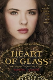 Heart of Glass ebook by Sasha Gould