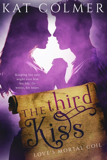 The Third Kiss ebook by Kat Colmer