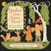 Brother Sun, Sister Moon ebook by Katherine Paterson,Pamela Dalton