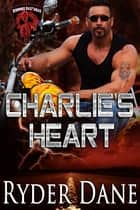Charlie's Heart ebook by Ryder Dane