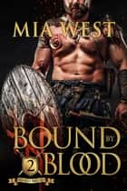Bound by Blood ebook by Mia West