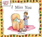 I Miss You ebook by Pat Thomas