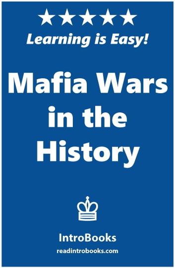 Mafia Wars in the History ebook by IntroBooks