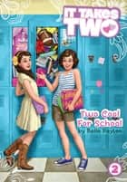 Two Cool for School ebook by Belle Payton