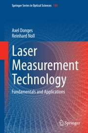 Laser Measurement Technology - Fundamentals and Applications ebook by Axel Donges,Reinhard Noll