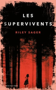 Les Supervivents ebook by Riley Sager