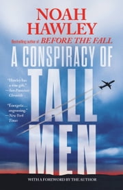 A Conspiracy of Tall Men ebook by Noah Hawley