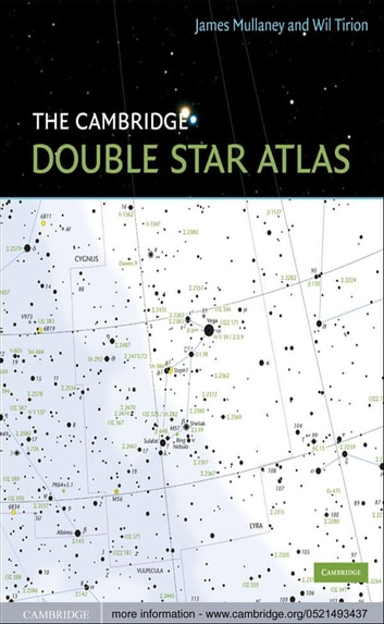 The Cambridge Double Star Atlas ebook by James Mullaney