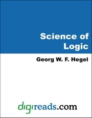 Science of Logic ebook by Hegel, Georg W. F.