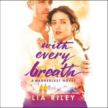 With Every Breath audiobook by Lia Riley